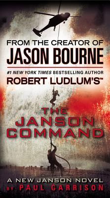 Robert Ludlum's the Janson Command By Garrison, Paul