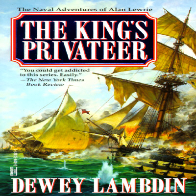 The King's Privateer By Lambdin, Dewey